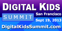 Digital Kids Summit – September 19, 2013 – San Francisco