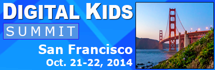 Digital Kids Summit - October 21-22, 2014 - San Francisco